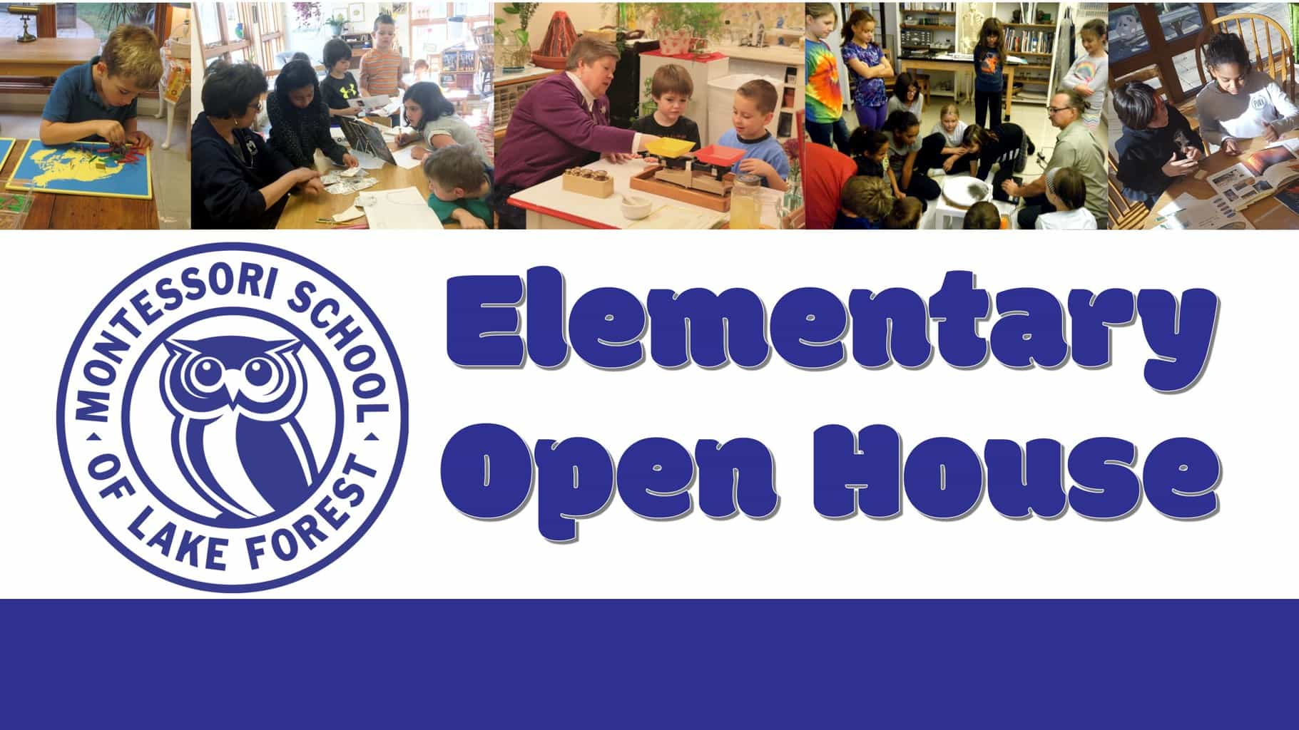 Elementary Open House @ Laurel Drive Campus