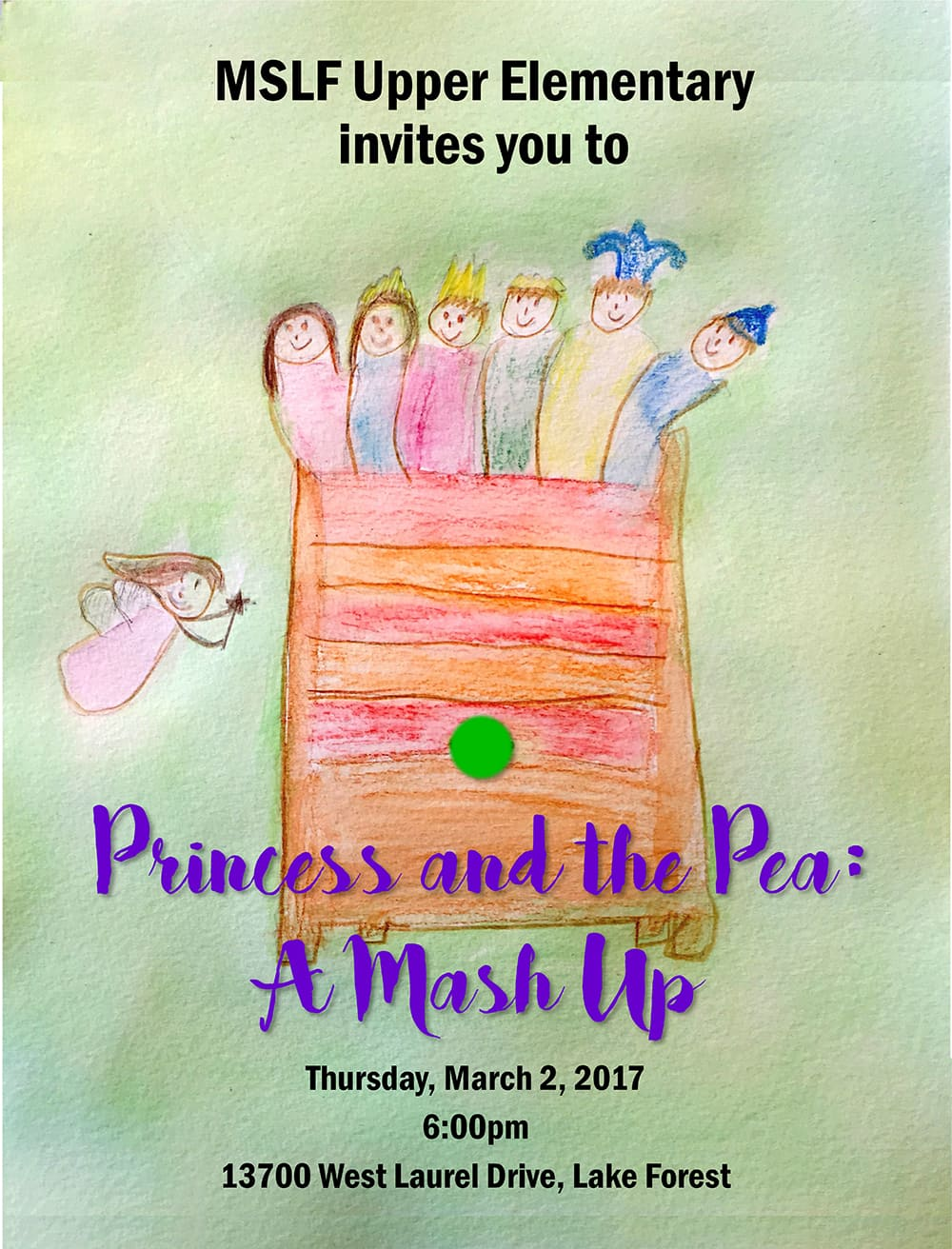 MSLF Upper El Presents: The Princess and The Pea @ Laurel Drive Campus | Lake Forest | Illinois | United States